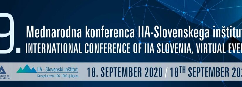 9. Mednarodna konferenca IIA Slovenskega inštituta – Notranja revizija na razpotju